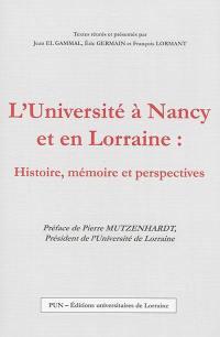 L'Université à Nancy et en Lorraine