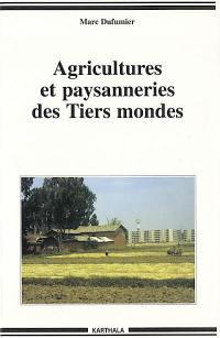 Agricultures et paysanneries des tiers-mondes