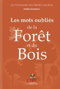 Les mots oubliés de la forêt et du bois