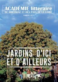 Cahiers de l'Académie de Bretagne et des Pays de la Loire. n° 54, Jardins de Loire et d'ailleurs