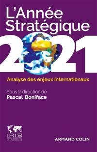 L'année stratégique 2021