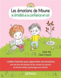 Les émotions de Moune, La timidité et la confiance en soi