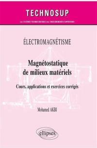 Magnétostatique de milieux matériels