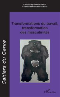 Cahiers du genre. n° 67, Transformations du travail, transformation des masculinités