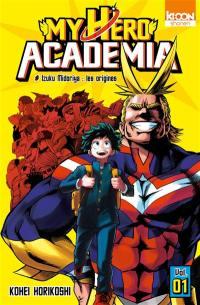 My hero academia. Volume 1, Izuku Midoriya
