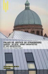 Le palais de justice de Strasbourg