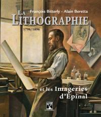 La lithographie et les Imageries d'Epinal