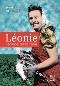 Léonie, femme de la terre