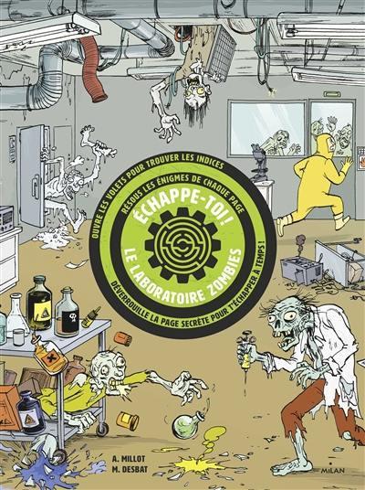 Echappe-toi !, Le laboratoire zombie