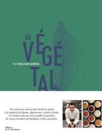 Le végétal par William Ledeuil