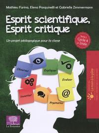 Esprit scientifique, esprit critique. Volume 2, Un projet pédagogique pour la classe