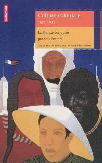Culture coloniale, 1871-1931