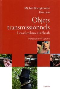 Objets transmissionnels