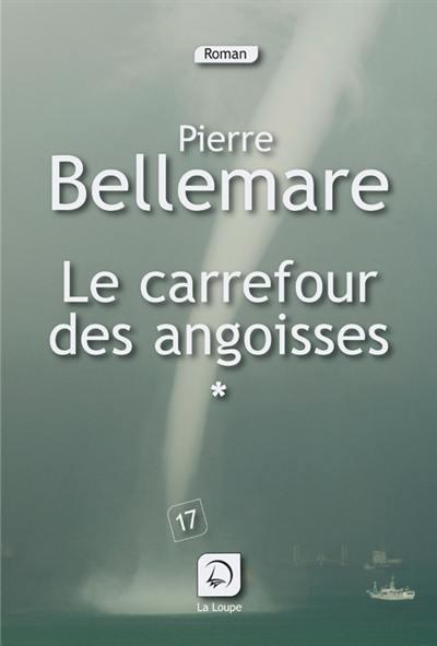Les aventuriers du XXe siècle. Volume 1, Carrefour des angoisses
