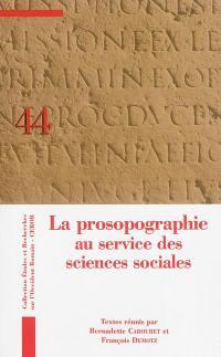 La prosopographie au service des sciences sociales