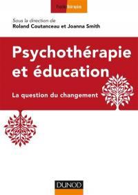 Psychothérapie et éducation