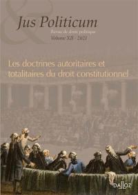 Jus politicum. n° 12, Les doctrines autoritaires et totalitaires du droit constitutionnel