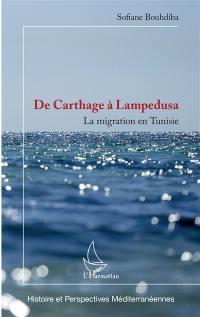 De Carthage à Lampedusa