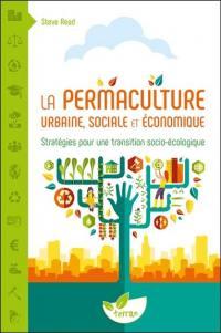 La permaculture urbaine, sociale et économique
