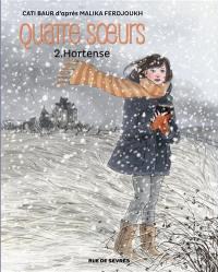 Quatre soeurs. Volume 2, Hortense