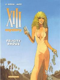 XIII mystery. Volume 9, Felicity Brown