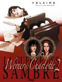 Werner & Charlotte. Volume Chapitre 2, La messe rouge