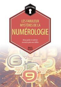 Entrez dans... les fabuleux mystères de la numérologie