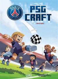 Paris Saint-Germain. Volume 1, Cube du monde