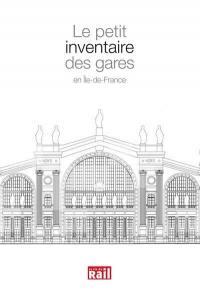 Le petit inventaire des gares en Ile-de-France