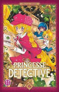 Princesse Détective. Volume 6,