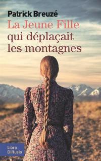 La jeune fille qui déplaçait les montagnes