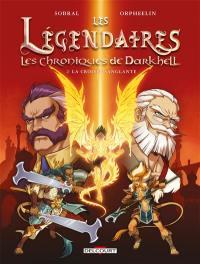 Les Légendaires. Volume 2, La croisée sanglante