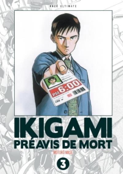 Ikigami, préavis de mort : ultimate. Vol. 3