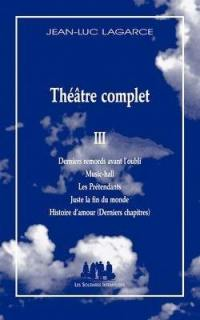 Théâtre complet. Volume 3,
