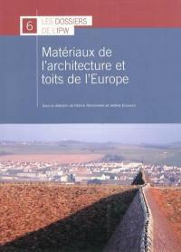 Matériaux de l'architecture et toits de l'Europe