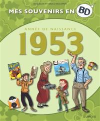 Mes souvenirs en BD. Vol. 14. Année de naissance : 1953
