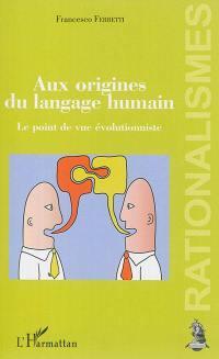 Aux origines du langage humain