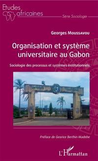 Organisation et système universitaire au Gabon