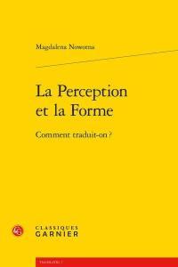 La perception et la forme