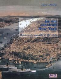 Ils ont construit New York
