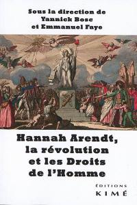 Hannah Arendt, la révolution et les droits de l'homme