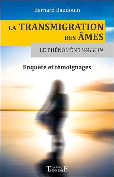 La transmigration des âmes et le phénomène walk-in