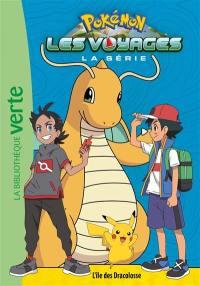 Pokémon : la série Les voyages. Vol. 5. L'île des Dracolosse