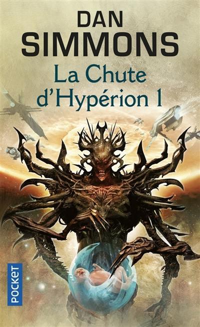 Les cantos d'Hypérion. Volume 3, La chute d'Hypérion 1