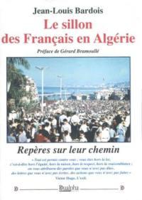 Le sillon des Français en Algérie