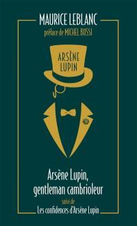 Arsène Lupin. Volume 1, Arsène Lupin, gentleman-cambrioleur