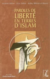 Paroles de liberté en terres d'islam