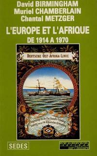 L'Europe et l'Afrique de 1914 à 1970