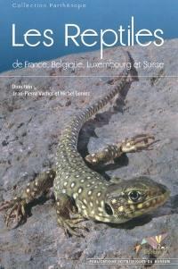 Les reptiles de France, Belgique, Luxembourg et Suisse