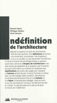 Indéfinition de l'architecture